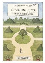 Giardini e no: manuale di sopravvivenza botanica