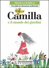 Camilla e il mondo dei giardini
