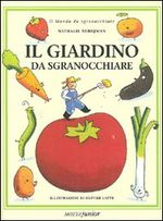 Il giardino da sgranocchiare