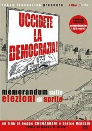 Uccidete la democrazia